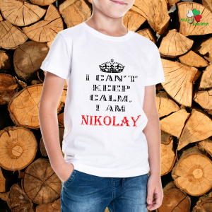 I can't keep calm I'm Nikolay